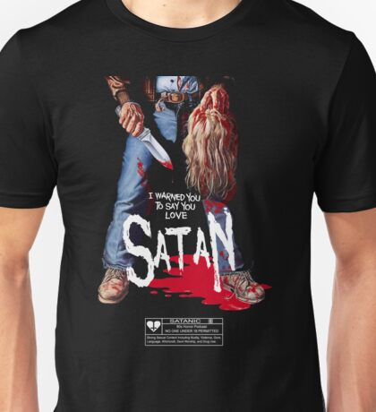 Say You Love Satan 80s Horror Podcast - Maniac Unisex T-Shirt