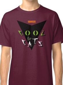 Squeeze Cool For Cats Classic T-Shirt