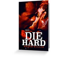 DIE HARD 24 Greeting Card