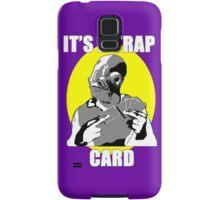 It's A Trap Card Samsung Galaxy Case/Skin