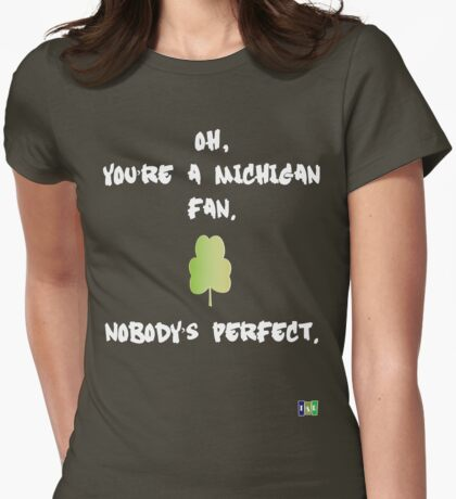 Nobody's Perfect - UM Womens Fitted T-Shirt