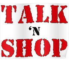 Talk'N'Shop Raw Tee Poster