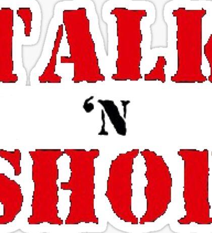 Talk'N'Shop Raw Tee Sticker