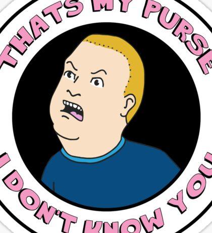 THAT'S MY PURSE [REWORKED EDITION] Sticker