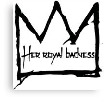 Her Royal Badness (1) Canvas Print