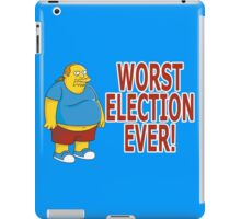 Worst Election Ever! iPad Case/Skin