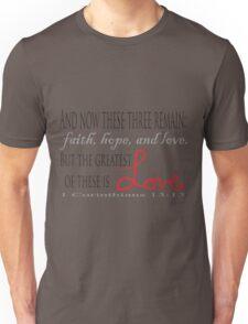 1 Corinthians 13:13 Unisex T-Shirt