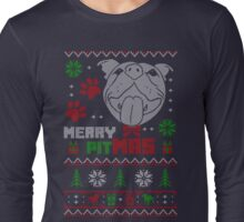Merry Pitmas Christmas Sweater Design Gift for Pit Lovers Long Sleeve T-Shirt