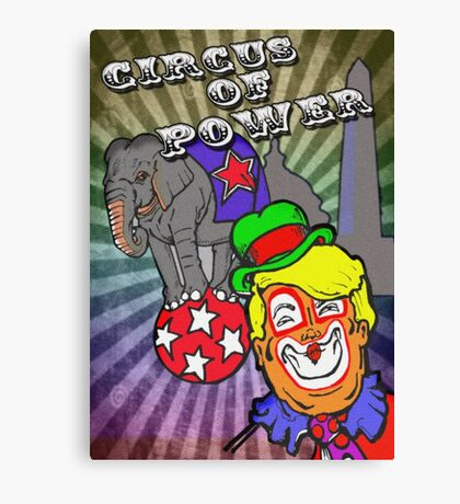 Circus of Power Canvas Print