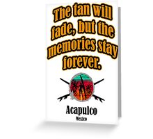 Acapulco Next Time Greeting Card