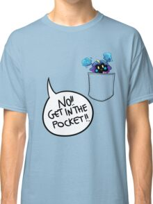 Get in the pocket!! (vr. 2) Classic T-Shirt
