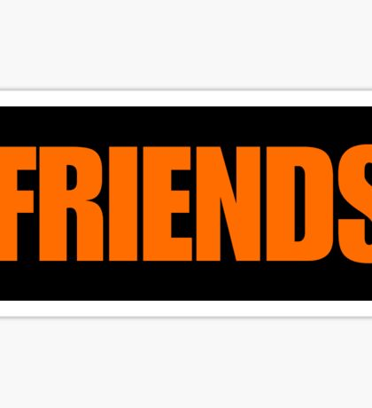 Friends - VLONE  Sticker