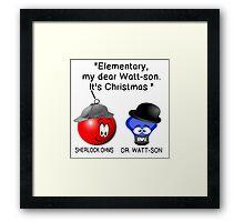 """Elementary, my dear Watt-son.  It's Christmas "" Framed Print"