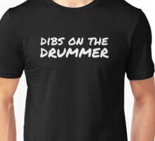 Dibs on the Drummer - White - Font 2 Unisex T-Shirt