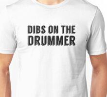 Dibs on the Drummer - Black - Font 1 Unisex T-Shirt