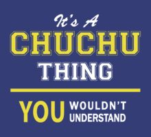 It's A CHUCHU thing, you wouldn't understand !! by satro