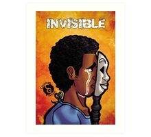 With an Invisible Disease Art Print