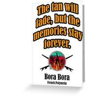 Bora Bora Day Greeting Card