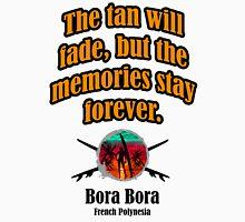 Bora Bora Day Unisex T-Shirt