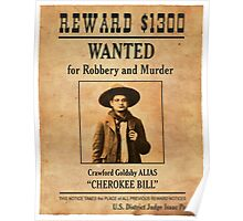Cherokee Bill Wanted Poster Poster