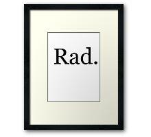 Rad stuff Framed Print