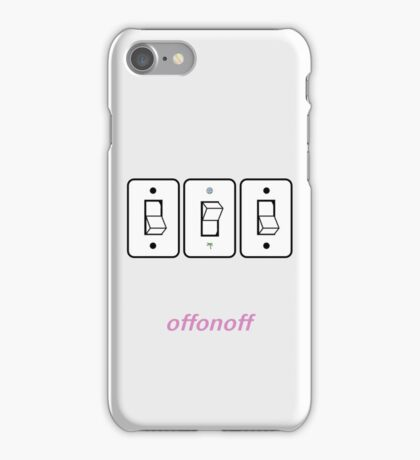 Switch Off On Off iPhone Case/Skin