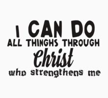 I can do all things through Christ who strengthens me Baby Tee