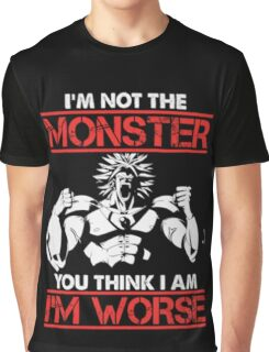 Broly- I am Not The Monster You Think, I am Worse (Only Last 12 Hours Left) Graphic T-Shirt