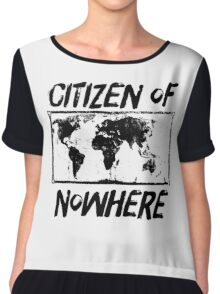 Citizen of Nowhere - v3 Chiffon Top