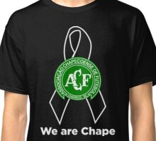 We are chape Classic T-Shirt