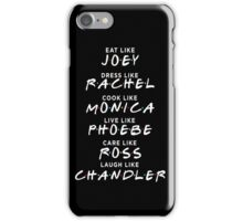 Friends - Eat like joey tshirt iPhone Case/Skin