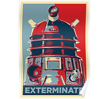 'Exterminate' (Obama style) T-shirt Poster