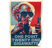 '1 point 21 Gigawatts' (Obama style) Poster