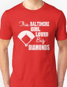 this baltimore girl loves big diamonds T-Shirt