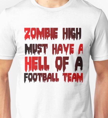 ZOMBIE HIGH Unisex T-Shirt