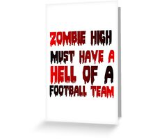 ZOMBIE HIGH Greeting Card