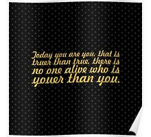 "Today you are... ""Dr. Seuss"" Inspirational Quote (Simple) Poster"