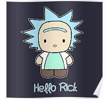 Hello Rick and Morty Poster
