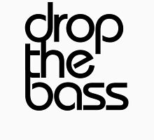 Drop The Bass (black) T-Shirt