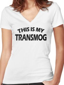 This Is My Transmog (Black Text) Women's Fitted V-Neck T-Shirt