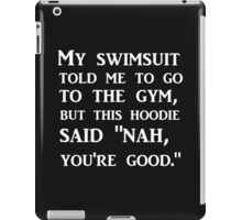 TO THE GYM BLACK HOODIE iPad Case/Skin
