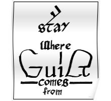 Stay Where Guilt Comes From Poster