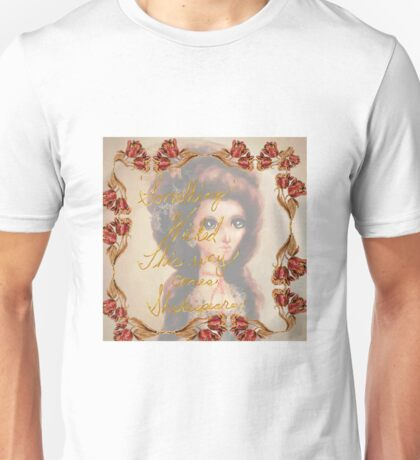Shakespeare quote and anime Marie Antoinette illustration Unisex T-Shirt
