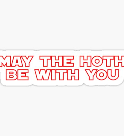 May The Hoth be With You Sticker