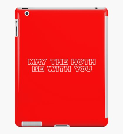 May The Hoth be With You iPad Case/Skin