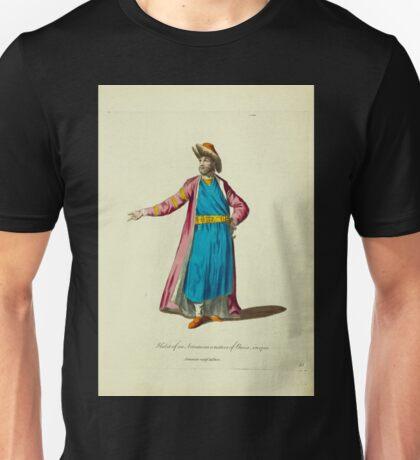 Habit of an Armenian native of Persia in 1700 Armenian natif de Perse 315 Unisex T-Shirt