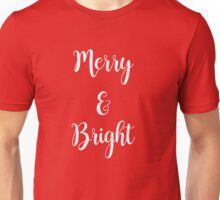 Merry and Bright : Holiday Christmas Design Print : White on Red Unisex T-Shirt