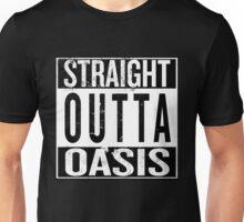 Straight Outta Oasis Unisex T-Shirt