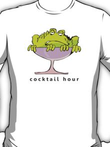 cocktail hour T-Shirt