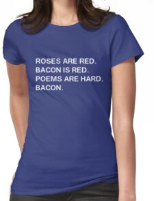 Funny Bacon Poem Womens Fitted T-Shirt
